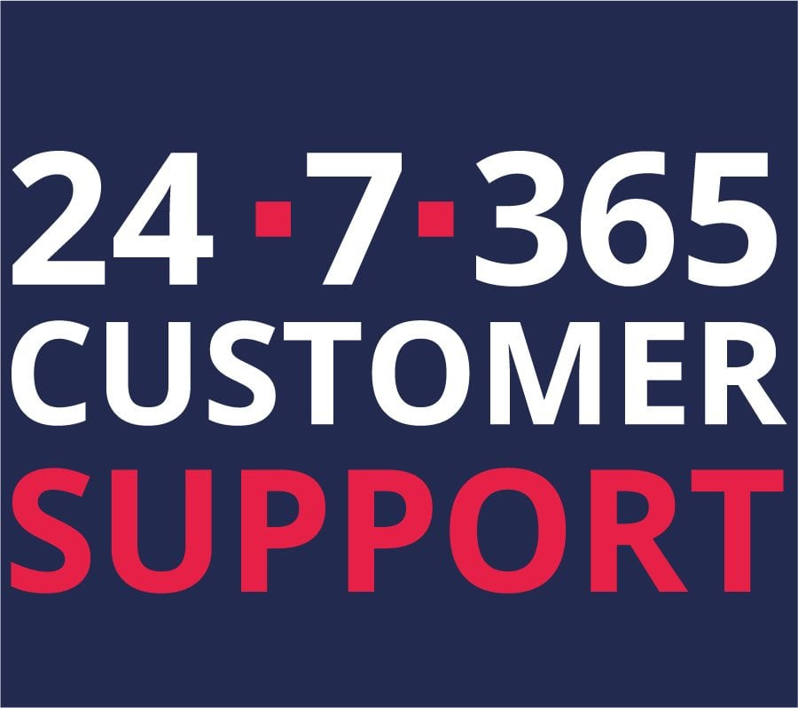 24/7/365 Customer Support